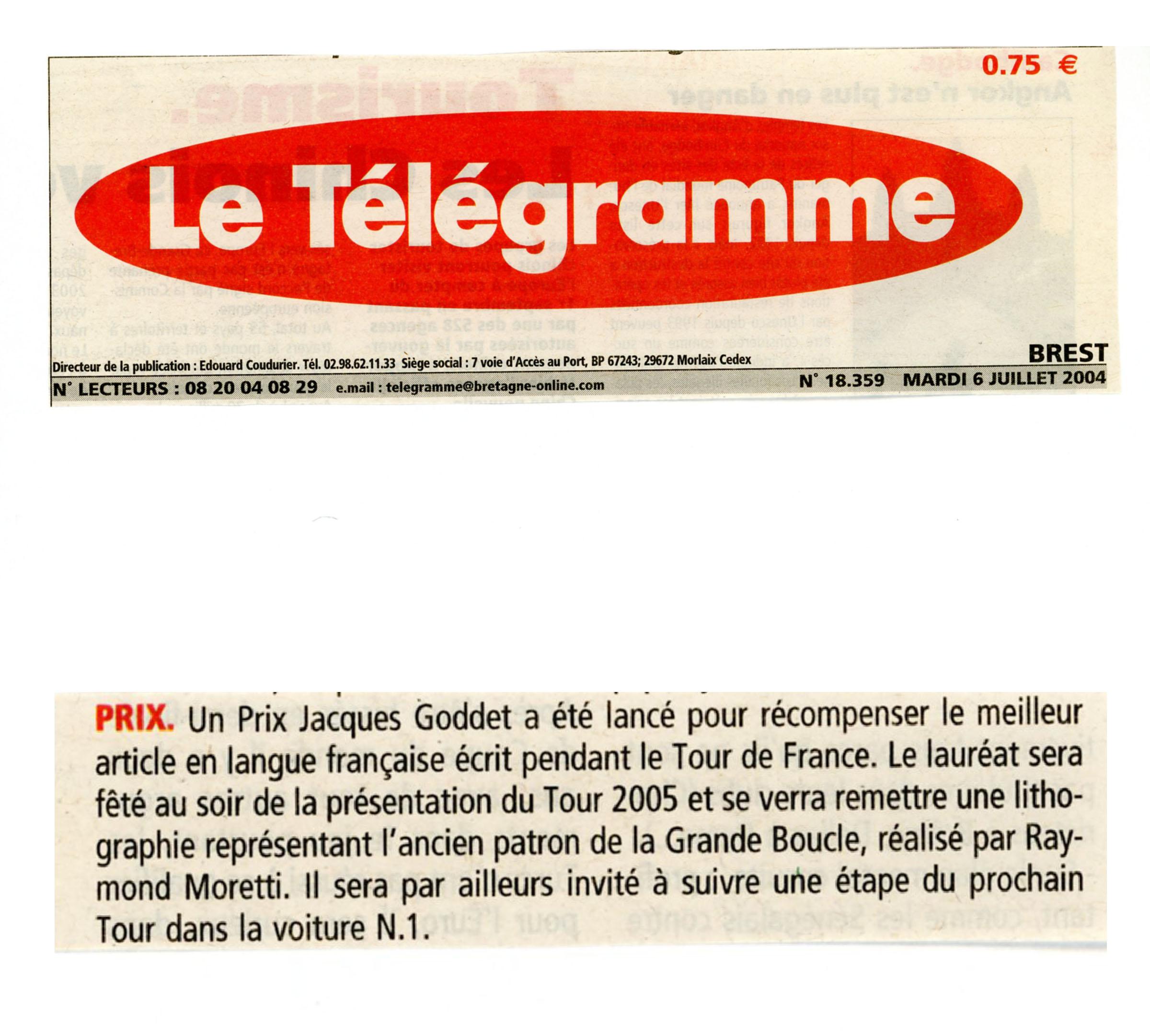 Presse - Le Télégramme - Prix Jacques-Goddet - mardi 6 juillet 2004